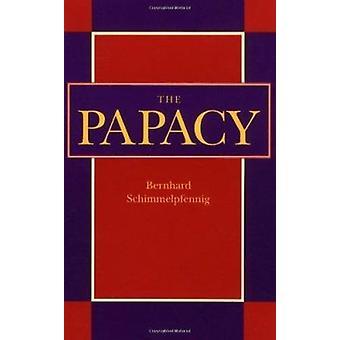 De paus - Das Papsttum door Bernhard Schimmelpfennig - James Sievert