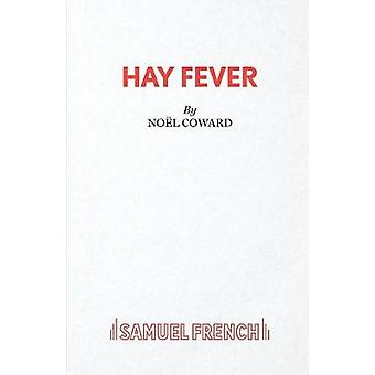 Hay Fever  A light comedy by Coward & Nol