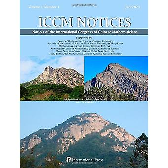 Notices of the International Congress of Chinese Mathematicians (ICCM