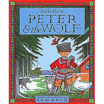 Peter and the Wolf [ILLUSTRATED]