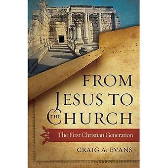 Von Jesus der Kirche: die erste Generation von Christian