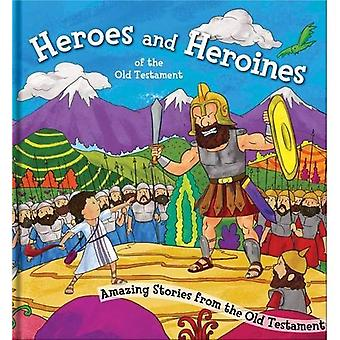 Square Cased Bible Story Book - Heroes and Heroines the Old Testament (Square Cased Bible Stories)