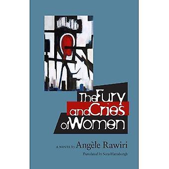Die Wut und die Schreie der Frauen (CARAF Bücher: Karibik und afrikanische Literatur aus dem französischen übersetzt)