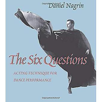 Sei domande: Tecniche di recitazione per Performance di danza