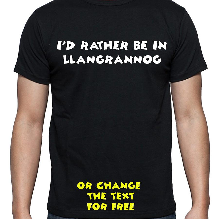 I'd Rather Be In Llangrannog Black Hand Printed T shirt