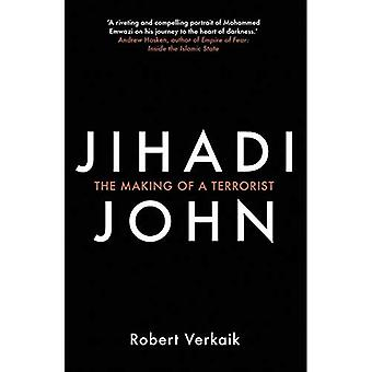Jihadi John: The Making of a Terrorist