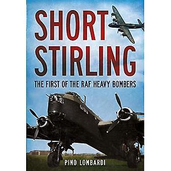 Short Stirling: Il primo dei bombardieri pesanti della RAF