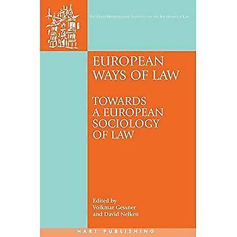Europeiske måter lov: mot en europeisk rettssosiologi (Onati internasjonale serien i jus og samfunnet)