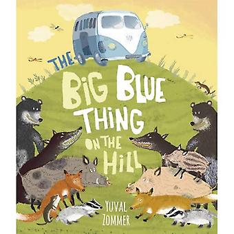 Das große blaue Ding auf dem Hügel