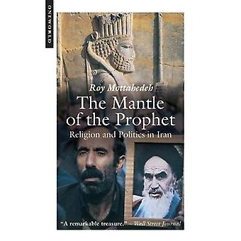 Mantle of the Prophet: Religion and Politics in Iran