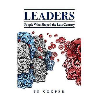 Leiders: Mensen die de vorm van de vorige eeuw