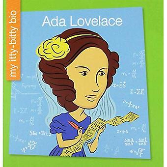 ADA Lovelace (mes Itty-Bitty Bio)