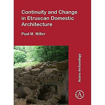 Continuity and Change in Etruscan Domestic Architecture