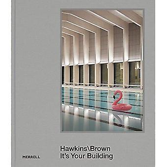 Hawkins\\Brown: It's Your Building