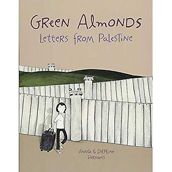 Green Almonds: Letters from� Palestine