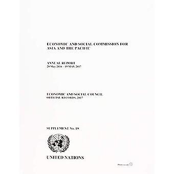 Commissione economica e sociale per l'Asia e il Pacifico: relazione annuale 20 maggio 2016-19 maggio 2017 (Official records, 2017: supplemento)