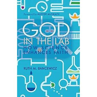 God in the Lab by Bancewicz & Ruth