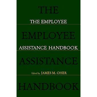 El manual de asistencia de empleados por otros y James M