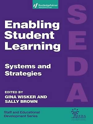 Enabling Student Learning Systems and Strategies by Wisker & &. marron