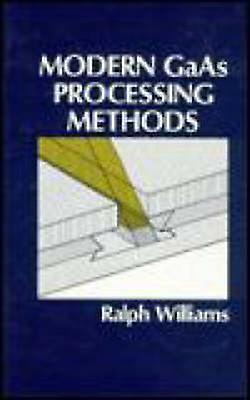 Modern GAAS Processing Methods by Williams & Ralph E.