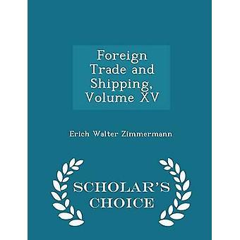 Buitenlandse handel en scheepvaart XV geleerden keuze volumeuitgave van Zimmermann & Erich Walter