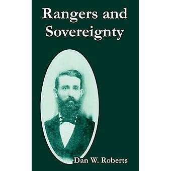 Rangers and Sovereignty by Roberts & Dan & W.
