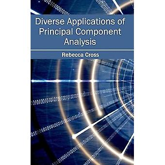 Diverse Applications of Principal Component Analysis by Cross & Rebecca