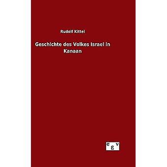 Geschichte des Volkes Israel in Kanaan by Kittel & Rudolf
