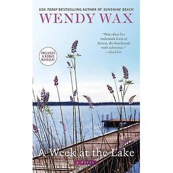 A Week at the Lake by Wendy Wax - 9780515155228 Book