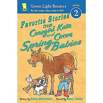 Favorite Stories from Cowgirl Kate and Cocoa - Spring Babies by Erica