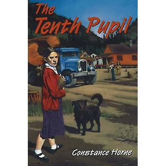 The Tenth Pupil by Constance Horne - 9780921870869 Book