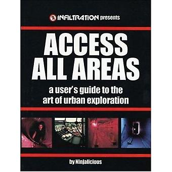 Access All Areas by Ninjalicious - First Last - 9780973778700 Book