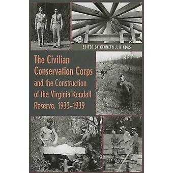 The Civilian Conservation Corps and the Construction of the Virginia