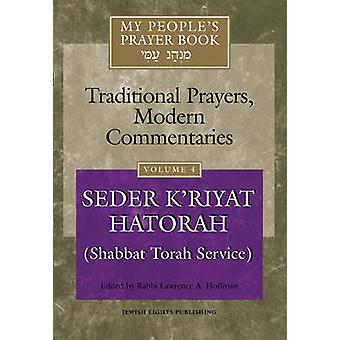 My People's Prayer Book - Traditional Prayers - Modern Commentaries - v