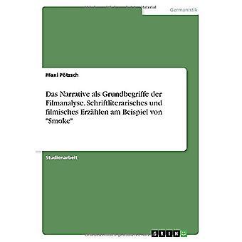 Das Narrative ALS Grundbegriffe Der Filmanalyse. Schriftliterarisches