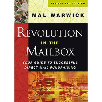 Revolution in the Mailbox - Your Guide to Successful Direct Mail Fundr