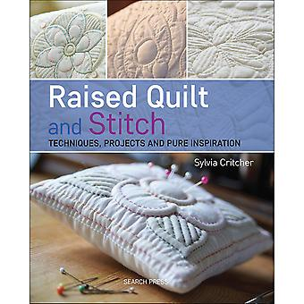 Search Press Books-Raised Quilt And Stitch Techniques SP-10146