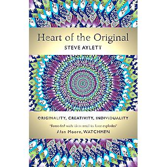 Heart of the Original (Hardcover) by Aylett Steve
