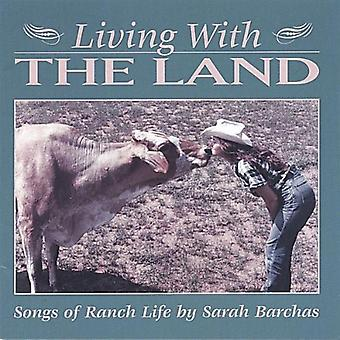 Sarah Barchas - Living with the Land-Songs of Ranch Life [CD] USA import