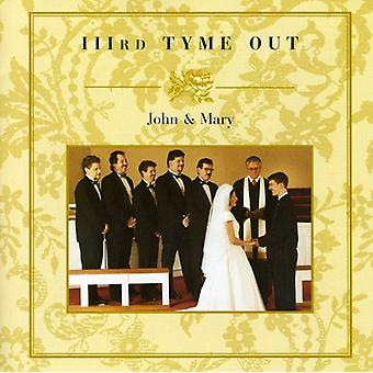 Derde Tyme Out - John & Mary [CD] USA importeren