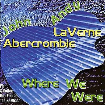 Laverne/Abercrombie - Where We Were [CD] USA import