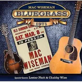 Wiseman, Mac (med særlige gæster Lester - Bluegrass 1971 [CD] USA import