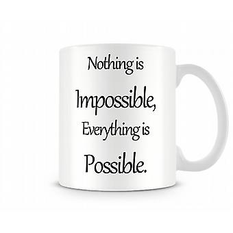 Omöjligt möjligt tryckta mugg