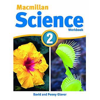 MacMillan Science 2 - classeur - 2 par David Glover - Penny Glover - 978