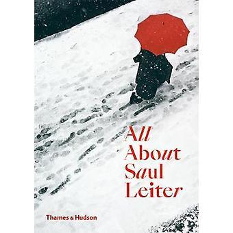 Alles over Saul Leiter door alles over Saul Leiter - 9780500294536 boek
