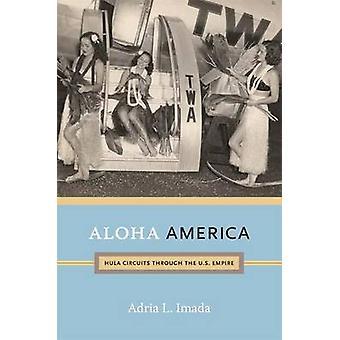 アロハ アメリカ - アドリア L. Imad によってアメリカ帝国を通じてフラ回路