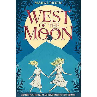 West of the Moon von Margi Preus - 9781419715327 Buch