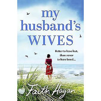 My Husband's Wives by Faith Hogan - 9781786693099 Book