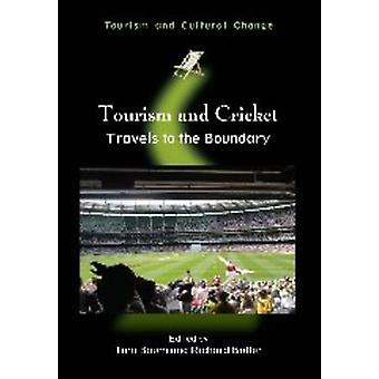 Tourism and Cricket - Travels to the Boundary by Tom Baum - Richard Bu