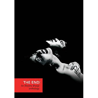 The End - An Electric Sheep Anthology by Virginie Selavy - 97819072220